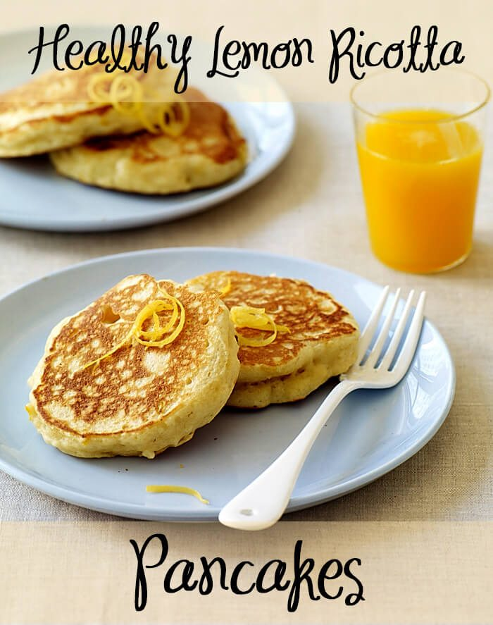 "A plate of pancakes with text overlay ""Healthy Lemon Ricotta Pancakes.\"""