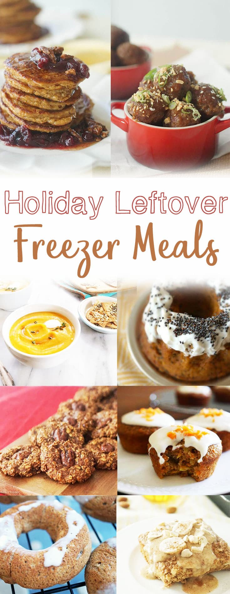 """Pinterest image of freezer meals with the text \""""Holiday Leftover Freezer Meals.\"""""""