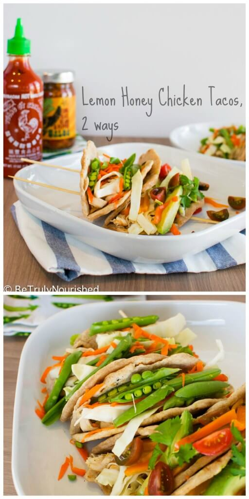 Be truly nourished - lemon honey chicken tacos