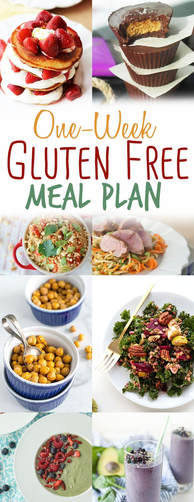 "A pinterest image of multiple recipes with the text ""One Week Gluten Free Meal Plan.\"""