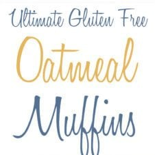 These ultimate Gluten Free Oatmeal Muffins are the only recipe you'll need for a healthy, dairy free snack of quickie breakfast.