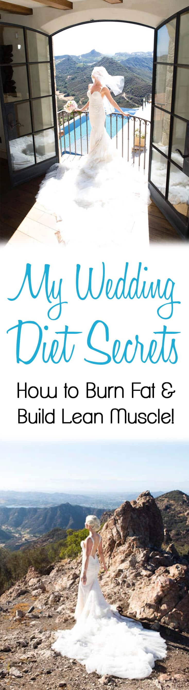 Are you eating enough to burn fat and build lean muscle? If you're dieting, you may be sabotaging your weight loss goals. I share the secrets I learned from my wedding diet in this tell all blog post.