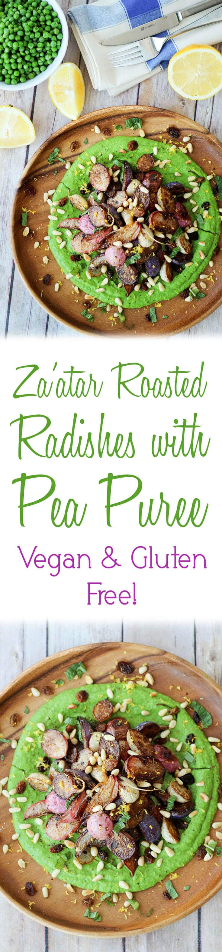 "A pinterest image of roasted radishes with the overlay text ""Za\'atar Roasted Radishes with Pea Puree Vegan * Gluten Free!\"""