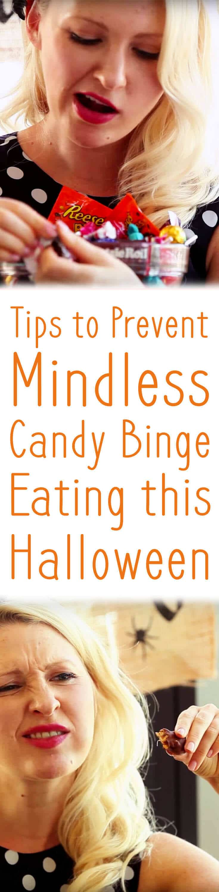 Check Out theses top tips to prevent yourself from binge eating candy this Halloween!