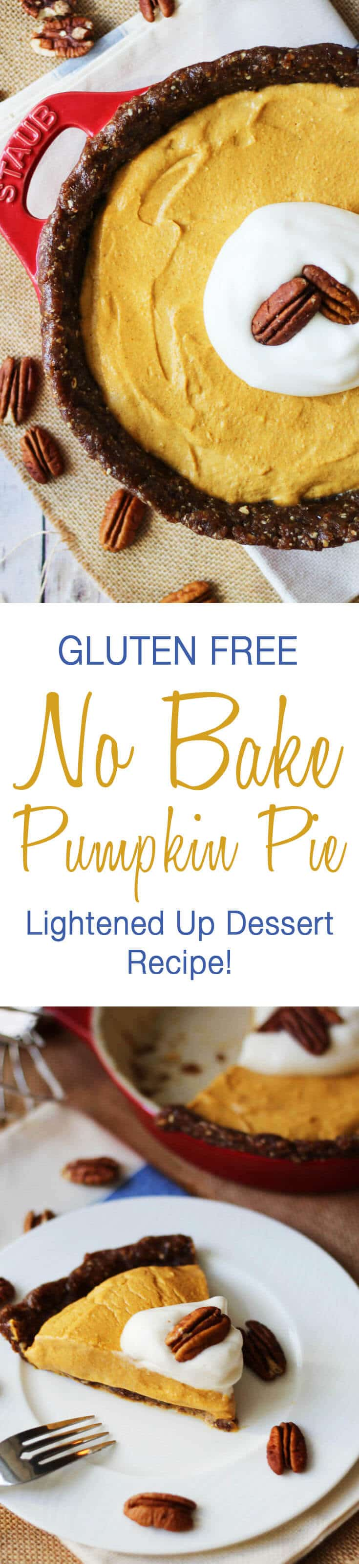 This Gluten Free No Bake Pumpkin Pie is a lightened up version of everyone's favourite Thanksgiving dessert recipe!
