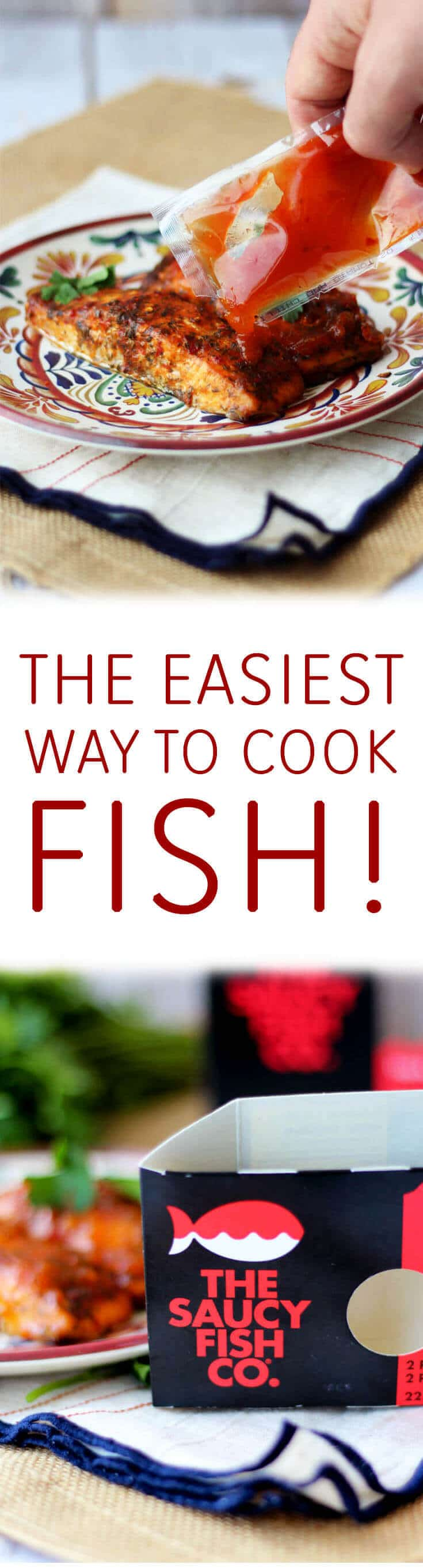 I share the easiest way to cook fish to get a healthy dinner on the table quickly with the new The Saucy Fish Co. frozen fish products.