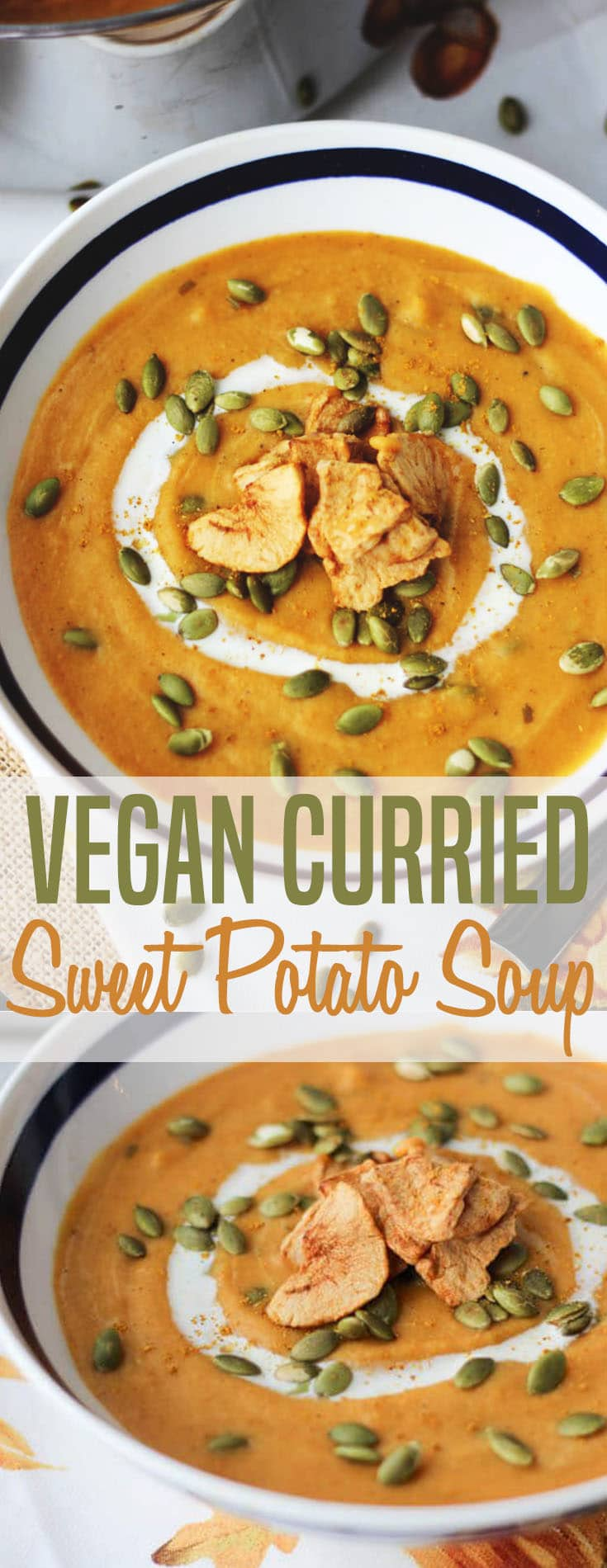 Try my Easy Vegan Healthy Curried Sweet Potato Soup for dinner or lunch. #vegansoup #sweetpotato #easy #creamy #vegetarian #easyrecipes