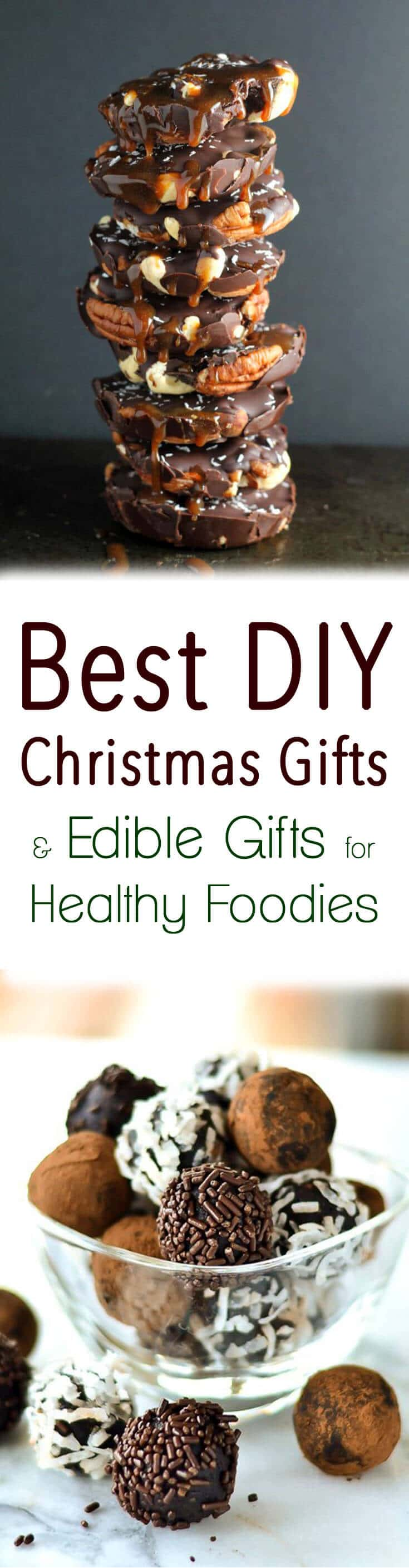 Best Diy Christmas Gifts Edible Gifts For Healthy Foodies