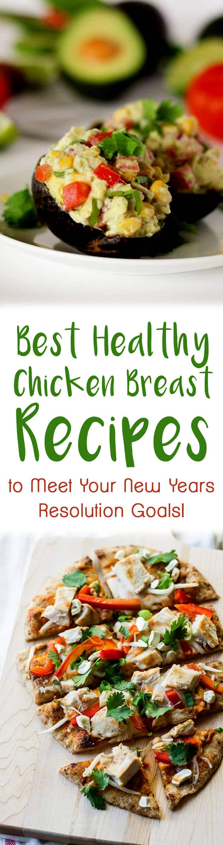These chicken breast recipes are yummy ways to eat healthy to reach your New Year's Goals!