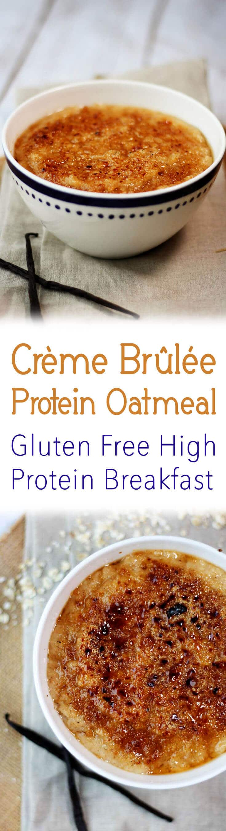 This Crème Brûlée Protein Oatmeal is a gluten free morning-friendly version of the decadent dessert but with a ton of protein from whipped egg whites.