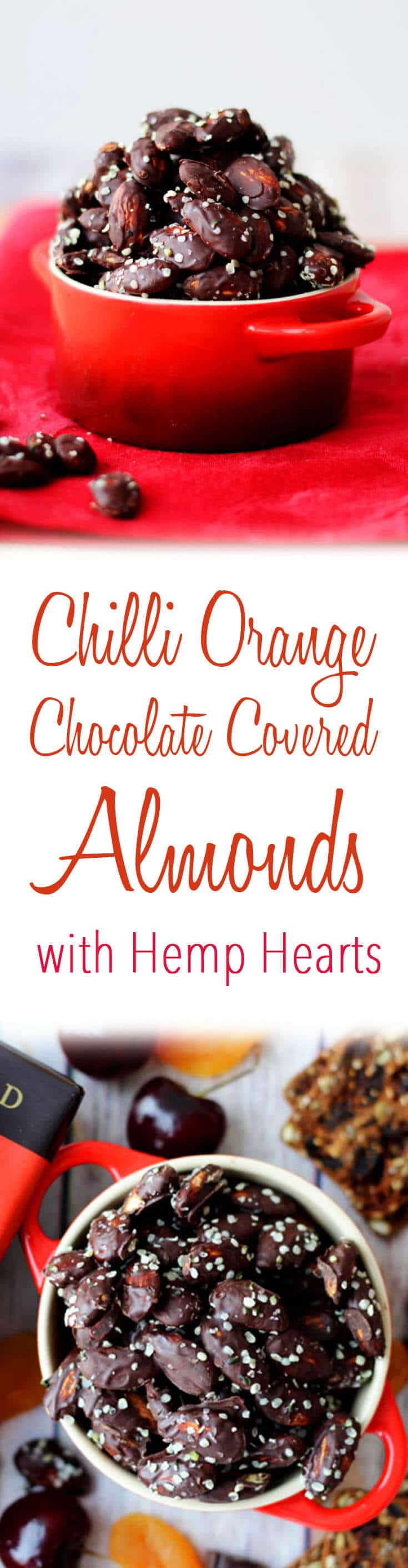 These chilli orange chocolate covered almonds with hemp hearts are a decadent way to spice up your Valentine's Day!