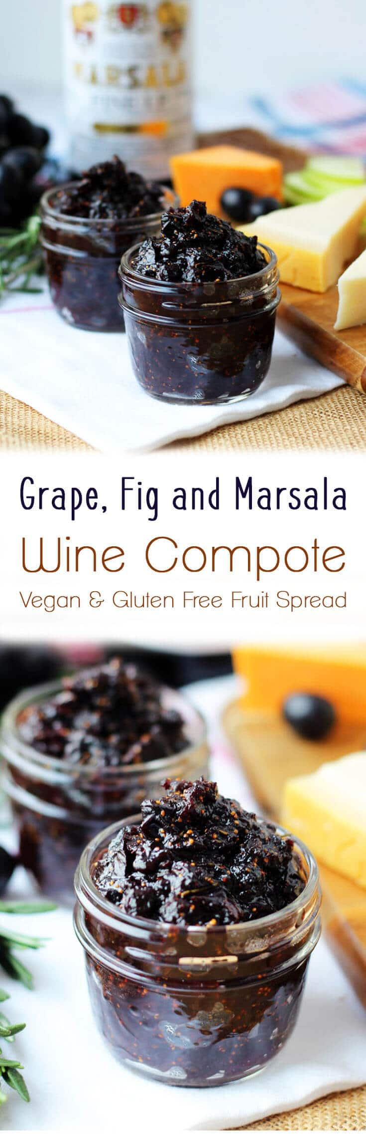 This grape, fig and marsala wine compote is a naturally vegan, gluten free fruit spread accompaniment with crackers or cheese.