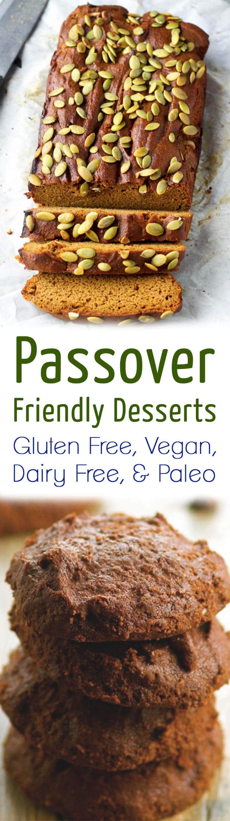 "A pinterest image of desserts with the overlay text ""Passover Friendly Desserts Gluten Free, Vegan, Dairy Free, & Paleo.\"""