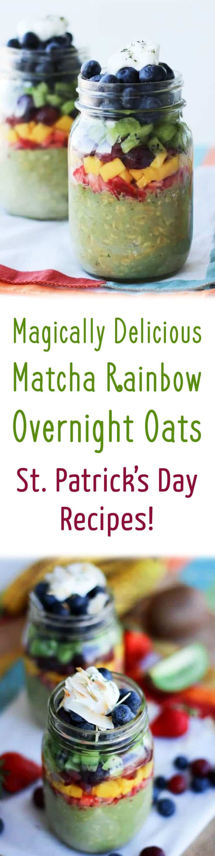 A healthy overnight oats recipe for St. Patrick's Day breakfast with matcha green tea and a rainbow of low calorie healthy fruits.
