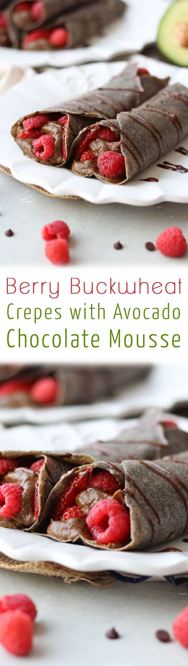 "A pinterest image of buckwheat crepes with the overlay text ""Berry Buckwheat Crepes with Avocado Chocolate Mousse.\"""