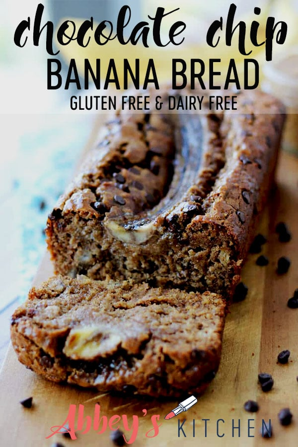 pinterest image of gluten free and dairy free chocolate chip banana bread with text overlay