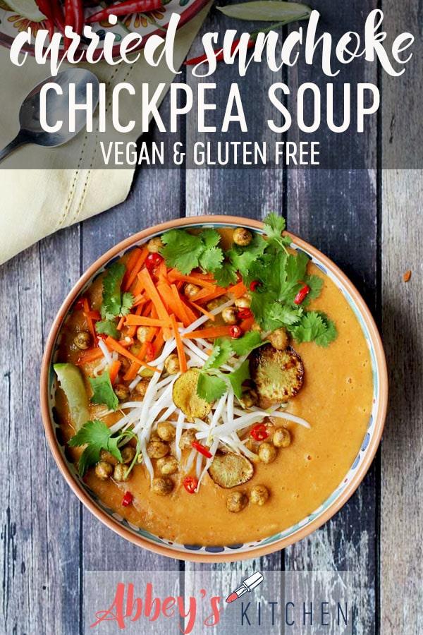 vegan gluten free curried sunchoke chickpea soup #sunchokes #chickpea #soup #healthy #prebiotics #probiotics #guthealth #appetizer #healthyfood #carrots #nourishing #nourished #glutenfree #plantbased #inulinfibre #fibre