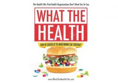 A What the Health review, a dietitian's thoughts on the controversial Netflix documentary promoting a vegan and plant based diet.