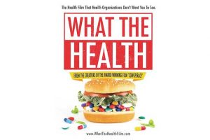 What the Health Review – a Dietitian's Thoughts on the Netflix Pro- Vegan Documentary