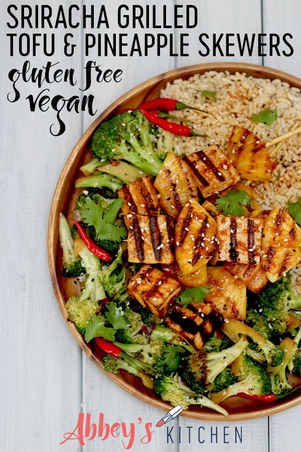 pinterest image of vegan sriracha grilled tofu and pineapple skewers with text overlay