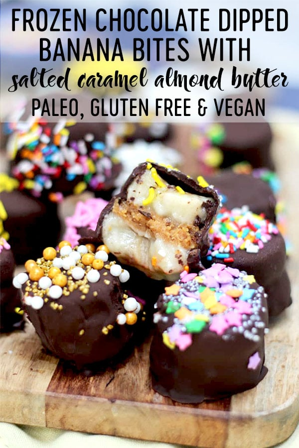 frozen vegan paleo chocolate banana bites stuffed with salted caramel almond butter #banana #glutenfreefood #veganeats #paleofood #healthytreats #chocolate