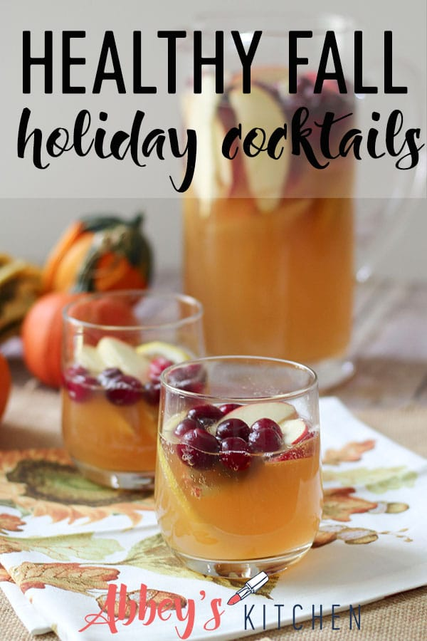 Celebrate the holidays with three healthy fall holiday cocktails. Try one of these fall cocktails the next time you're entertaining. #abbeyskitchen #fall #cocktails #healthycocktails #fallcocktails #healthydrinks #cranberries #pumpkin #happyhour #entertaining #entertainingtips
