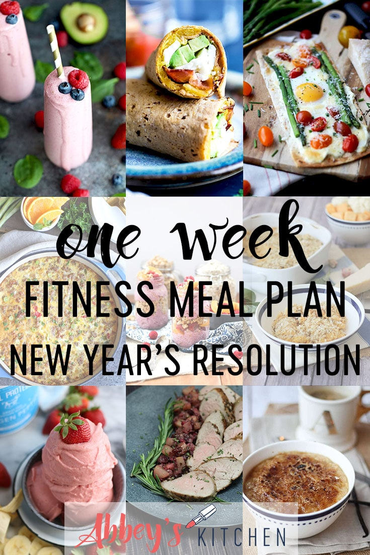 Get your One Week Healthy Fitness Meal Plan for women who work out to meet their new years resolutions. #abbeyskitchen #fitnessmealplan #newyearsresolution #oneweekmealplan