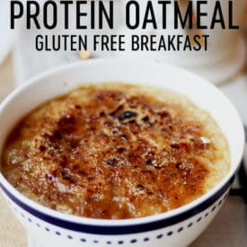 This Crème Brûlée Protein Oatmeal is a gluten free morning-friendly version of the decadent dessert but with a ton of protein from whipped egg whites. #abbeyskitchen #cremebrulee #proteinoatmeal #highproteinbreakfast