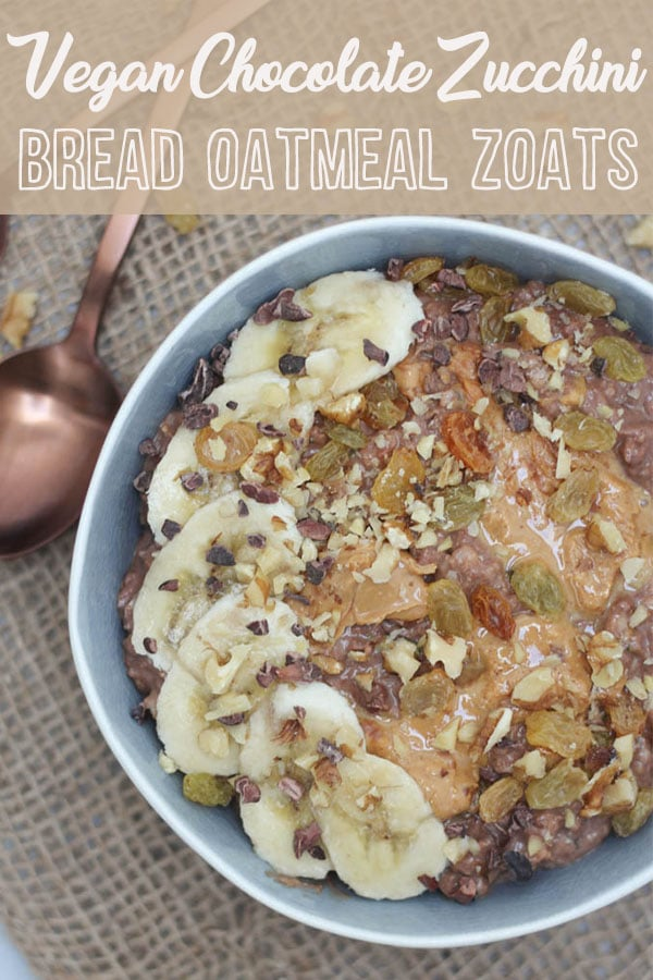 Chocolate Zucchini Bread Oatmeal Zoats This Chocolate Zucchini Bread Oatmeal Zoats is the most delicious Gluten Free and Vegan breakfast recipe you'll need this year! #zucchini #zoats #healthybreakfast #veganbreakfast #veganeats #chocolate #zucchinibread #oatmeal