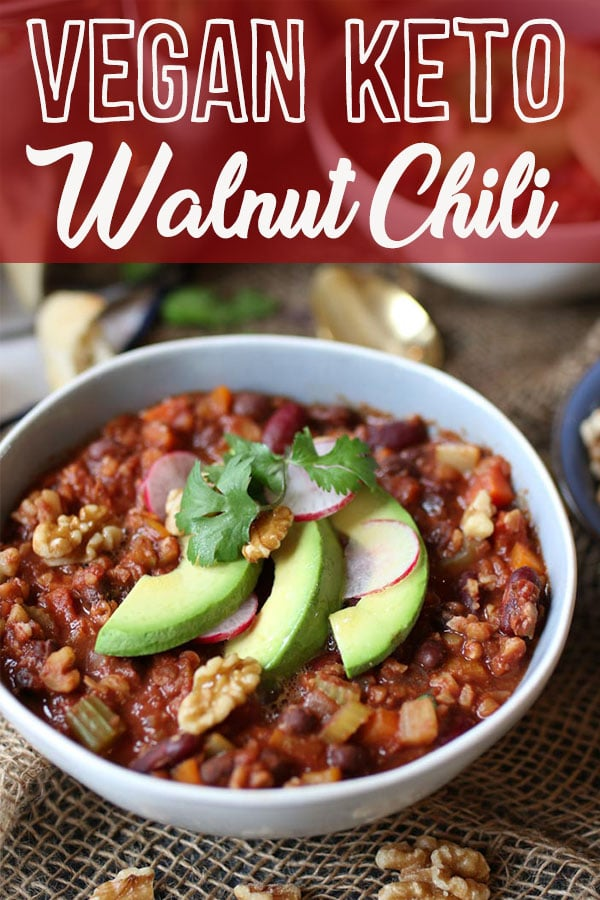 Vegan Keto Walnut Chili is the best Gluten Free, High Protein, Low Carb Dinner Recipe. #keto #vegan #chili #glutenfree #lowcarb #highprotein #highfat