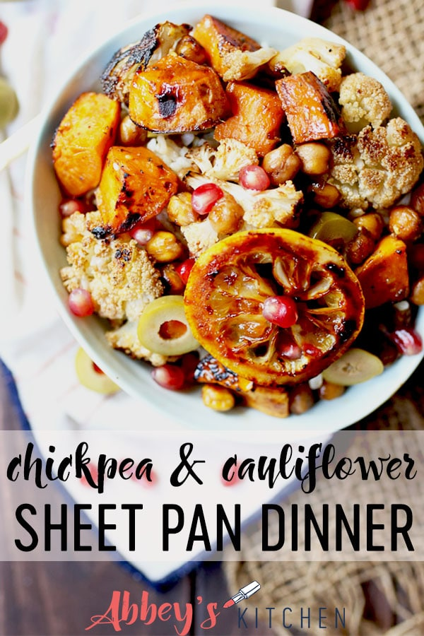 pinterest image of Vegan chickpea and cauliflower sheet pan dinner in a bowl with text overlay