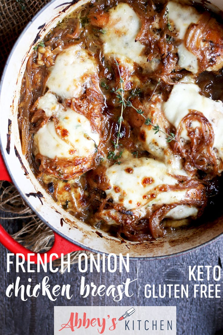 These French Onion Chicken Breasts are the perfect simple on pot dinner that is also Keto friendly, Gluten Free and packed with protein. #abbeyskitchen #frenchonionchicken #ketodinner