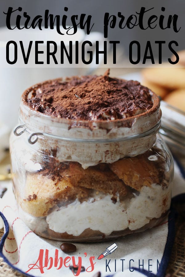 These Tiramisu Protein Overnight Oats are one of my favourite healthy make ahead breakfast recipes for busy mornings when I'm craving something sweet. #abbeyskitchen #tiramisu #overnightoats