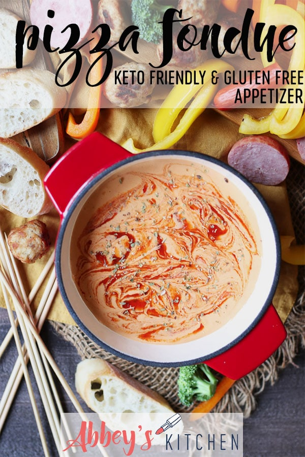 This Pizza Fondue is a Keto Friendly, Gluten Free Appetizer for entertaining this holiday season without the fuss! #abbeyskitchen #pizzafondue #holidayappetizer