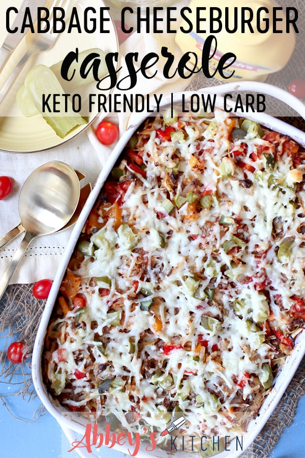 Craving a cheeseburger but trying to avoid your local fast food joint? This Keto Friendly Low Carb Cabbage Cheeseburger Casserole is a lightened up version that doesn't skimp on the pickles. #abbeyskitchen #cheeseburger #cabbagecasserole #cheeseburgercasserole