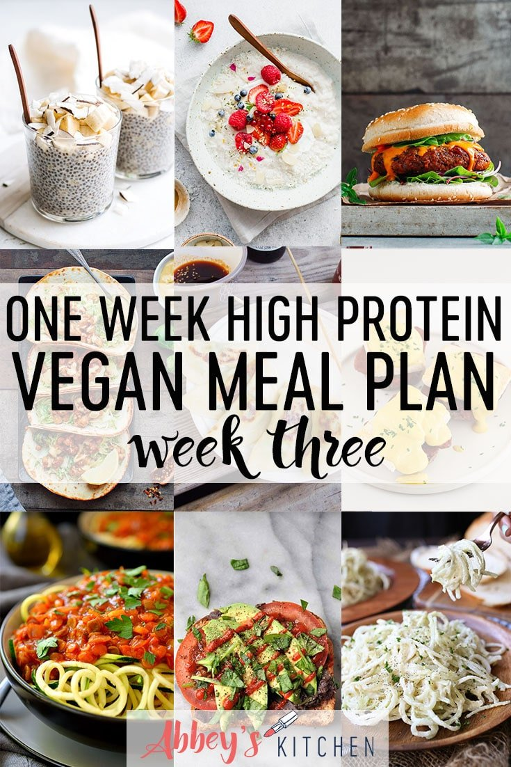 pinterest image of week three of a one week high protein vegan meal plan filled with healthy plant based recipes with text overlay