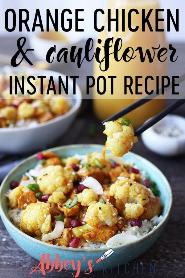Bowl of orange chicken and cauliflower instant pot recipe with chopsticks.