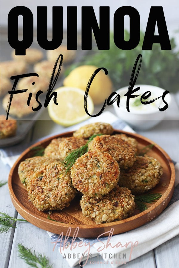 pinterest image of quinoa Fish cakes on a wooden plate with text overlay