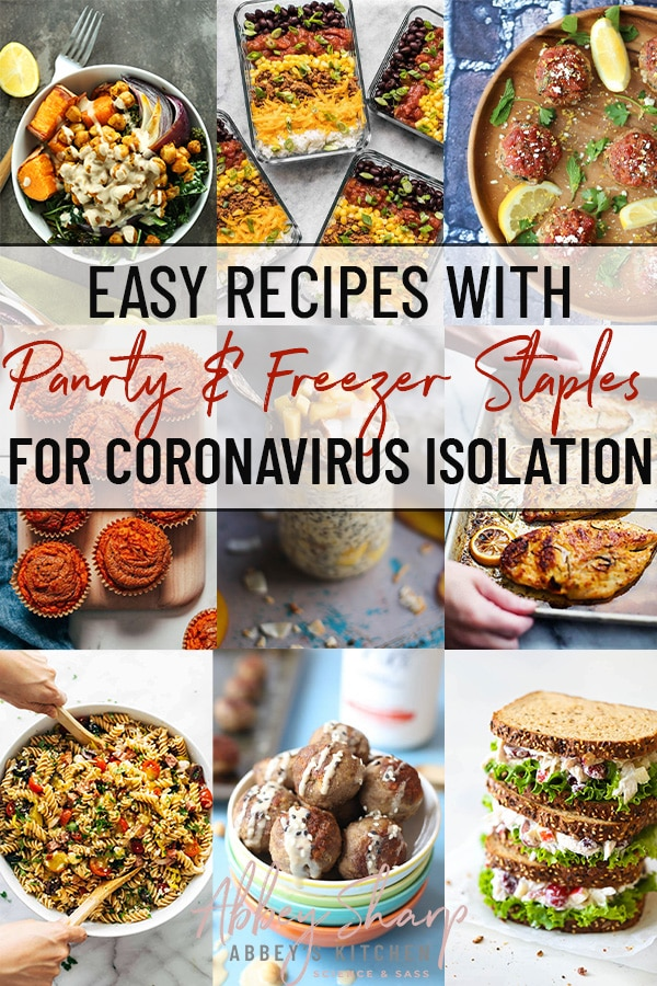pinterest image of several images of easy pantry recipes using pantry and freezer staples for coronavirus isolation with text overlay