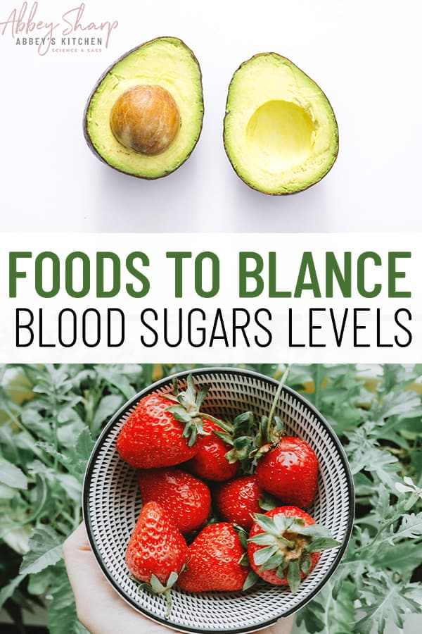 pinterest image of foods to balance blood sugar levels