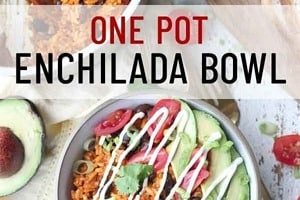 Pinterest graphic of an enchilada bowl with sour cream and garnishes on top.