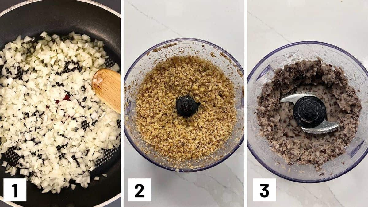 Set of three photos showing onions being sauted in a pan, walnuts pulsed in a food processor, and then beans pulsed.