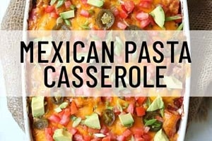 """Pinterest graphic of a casserole with the text overlay """"Mexican pasta casserole."""""""