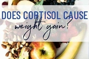 """Pinterest graphic of a bunch of produce with the text overlay """"does cortisol cause weight gain?"""""""